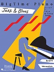 Big Time Piano Jazz & Blues Bk 4